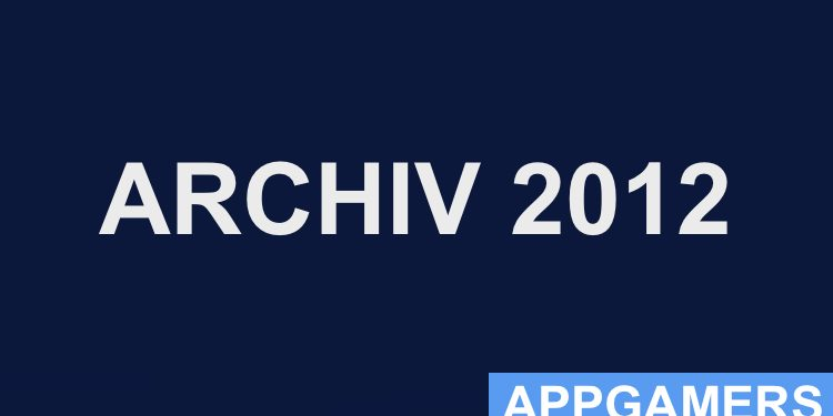AppGamers Cheats Hacks Tipps Archiv 2012