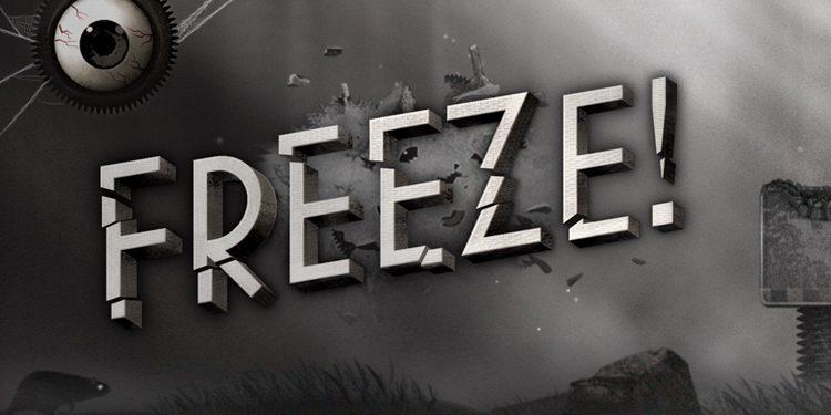 Freeze! Die Flucht