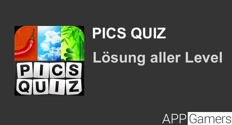 Pics Quiz Lösung