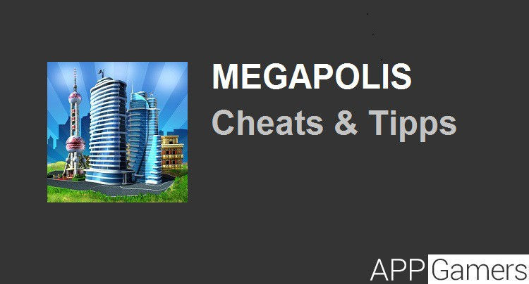 Megapolis Cheats Tipps Tricks
