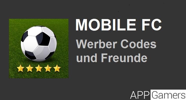 Mobile FC Werber Codes Tipps Tricks