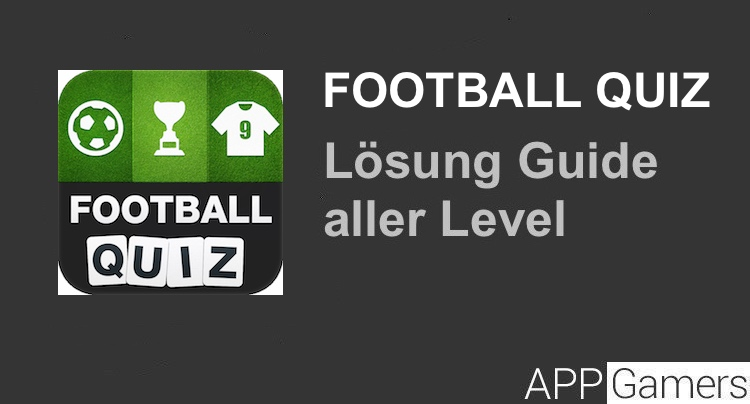 Football Quiz Lösung aller Level für Apple iOS iPhone iPad