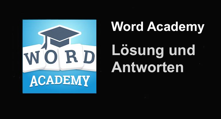 Word Academy Lösung mit Antworten für alle Level und Gitter