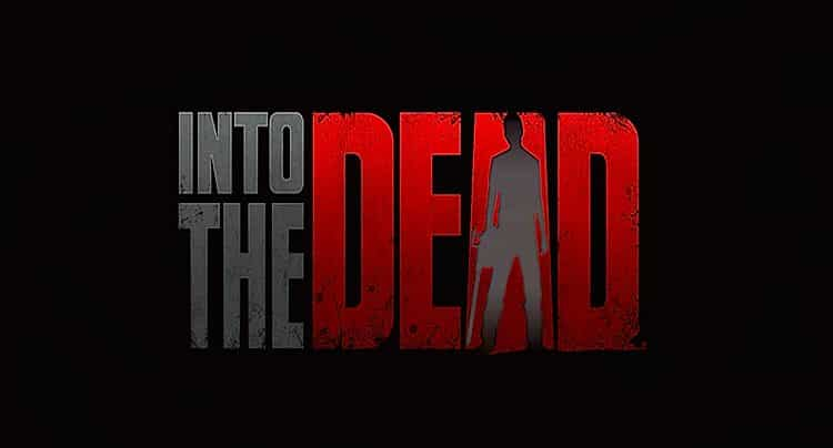 Into the Dead Walkthrough Lösung Cheats Hacks