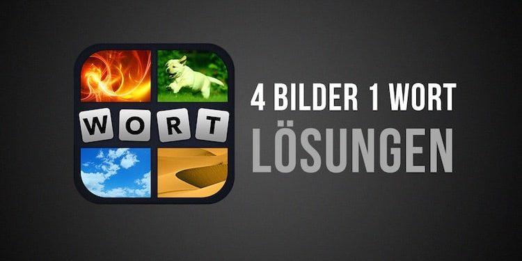 4 Bilder 1 Wort Lösung Level 51 bis 100 für iOS Android