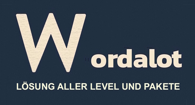 Wordalot Lösung aller Level