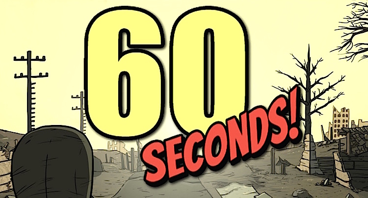 60 Seconds Tipps