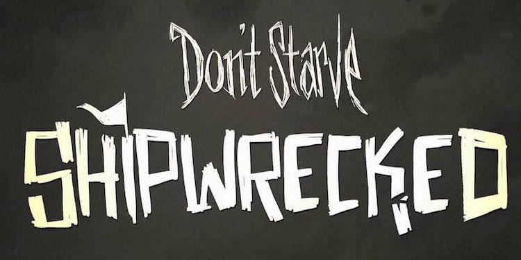 Don't Starve Shipwrecked Lösung und Walkthrough