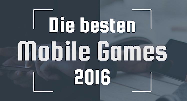 die besten mobile games