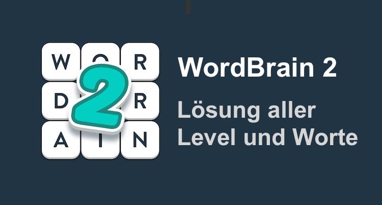 WordBrain 2 Lösung aller Level