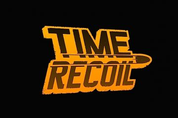 Time Recoil Walkthrough Lösung Cheats Hacks