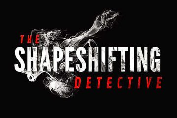 The Shapeshifting Detective Walkthrough Lösung