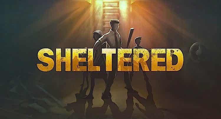 Sheltered Walkthrough Lösung Cheats Hacks